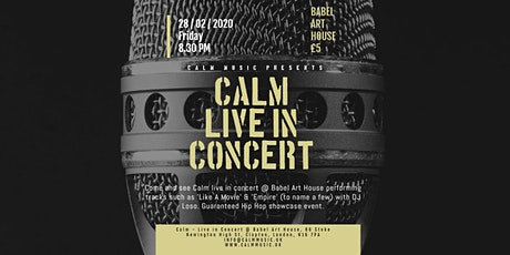 Calm - Live in Concert @ Babel Art House, LONDON. tickets