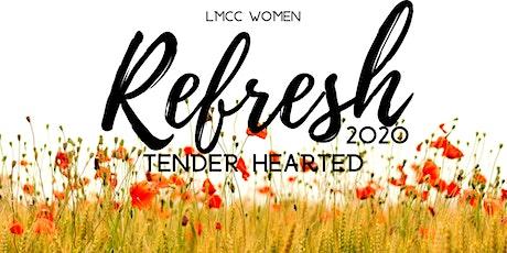 Refresh Mini-Retreat: Tender Heart tickets