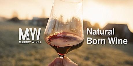 Natural Born Wine, Organic Wine Festival tickets