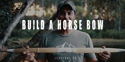Make a Composite Bow & Learn How to Use It - AR