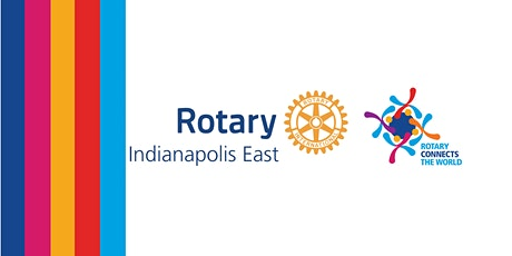 Rotary Club of Indianapolis East tickets