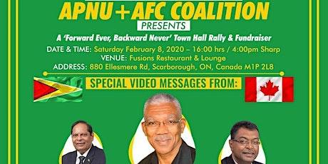 "APNU + AFC - A "" Forever Ever, Backward Never"" Town Hall Rally & Fundraiser tickets"