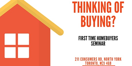 Homebuyer's Seminar - Toronto Real Estate Information Session tickets