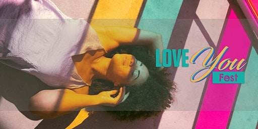 Love You Fest: Weekend - Saturday 3rd & Sunday 4th October 2020
