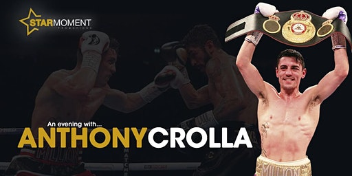 An Evening with Anthony Crolla