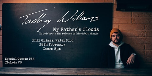 Tadhg Williams - 'My Father's Clouds' Single Launch | Waterford