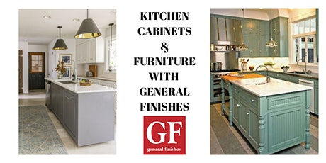 April Kitchen Cabinets & Furniture with General Finishes tickets
