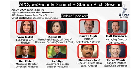 AI and CyberSecurity Summit + Startup Pitch Session by U First Capital tickets
