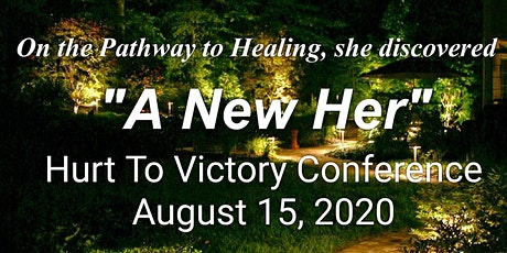 2020 Hurt To Victory Conference & Retreat tickets