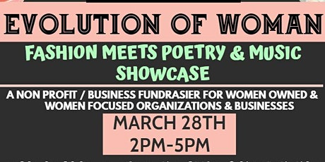 Women's History  Month Fashion Meets Poetry/Music Showcase & Photoshoot tickets