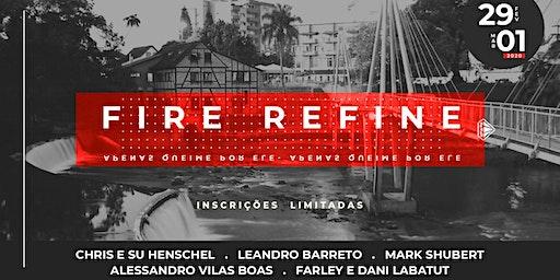 Fire Refine 2020