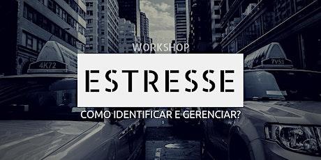 III WORKSHOP - Gestão do ESTRESSE (Campinas) ingressos
