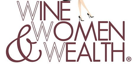 Small Business Networking | Wine, Women and Wealth Lakewood tickets