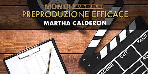 Workshop Preproduzione Video - Martha Calderon