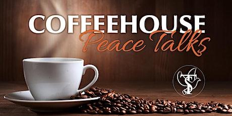 Coffeehouse Peace Talks tickets