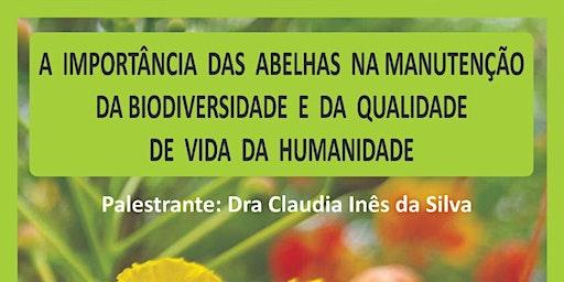 Palestra: A importância das abelhas na manutenção da biodiversidade e da qualidade de vida da humanidade