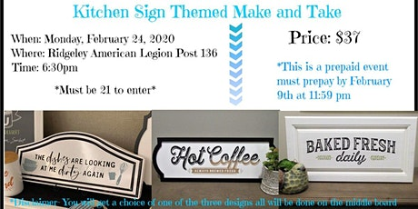 Kitchen Sign Themed Make and Take tickets