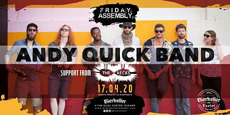 Andy Quick Band supported by the Recks tickets