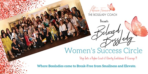Beloved BossLady Success Circle With Patricia Ferreira BossLady Coach