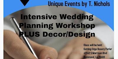 Intensive Wedding Planning Workshop PLUS Decor