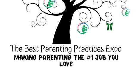 Best Parenting Practices Expo **(Please note date change.) tickets
