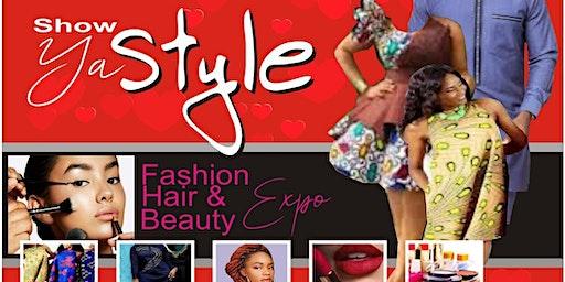 SHOW YA STYLE Fashion, Hair & Beauty Exhibition
