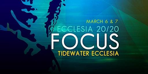 Ecclesia 20/20: Focus Tidewater Ecclesia