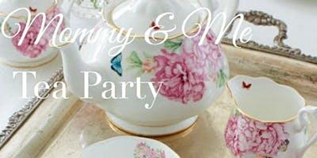 Mommy & Me Tea tickets