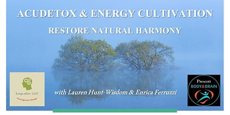AcuDetox & Energy Cultivation class tickets