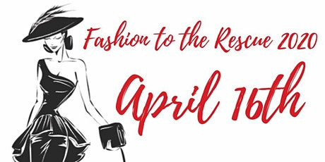 Fashion To The Rescue 2020 tickets