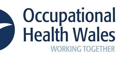 Occupational Health Wales Annual Conference 2020 - DELEGATES tickets