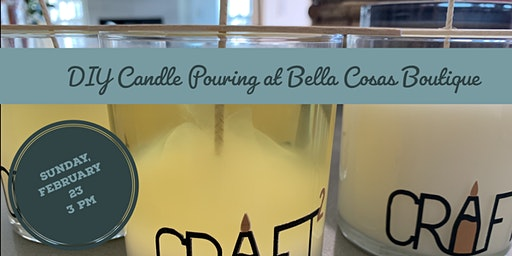 DIY Candle Pouring at Bella Cosas Boutique