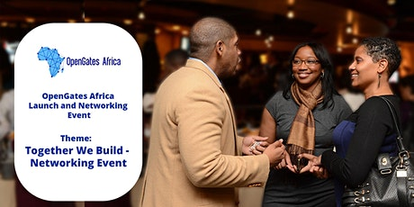 OpenGates Africa Launch and Networking Event tickets