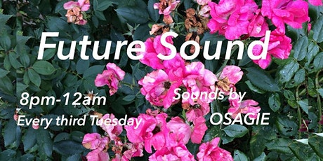 Future Sound with DJ Osagie tickets