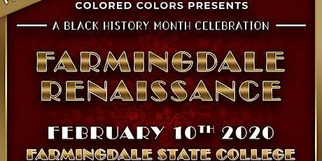 THE FARMINGDALE RENAISSANCE: A BLACK HISTORY MONTH CELEBRATION tickets