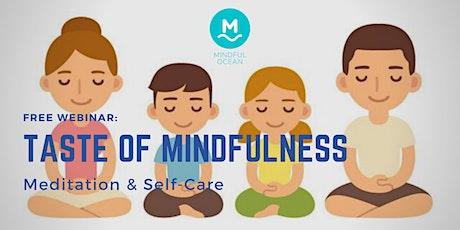 "Webinar: ""Taste Of Mindfulness: Meditation & Self-Care"" tickets"
