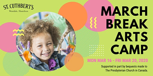 St. Cuthbert's March Break 2020 Arts Camp