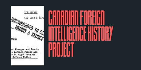 Accessing Historical Records on Intelligence and International Affairs tickets