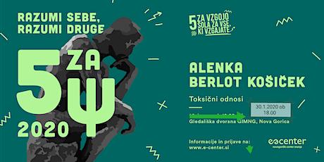 "Copy of ""5 za Ψ - razumi sebe, razumi druge"" - Alenka Berlot Košiček biglietti"