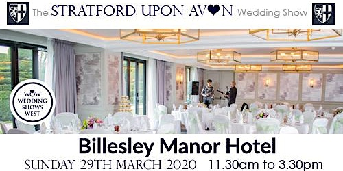 The Stratford Upon Avon Wedding Show Sunday 29th March 2020