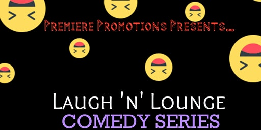 Laugh 'n' Lounge Comedy Series