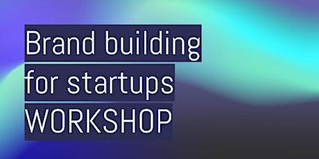 Brand building for startups: workshop Tickets