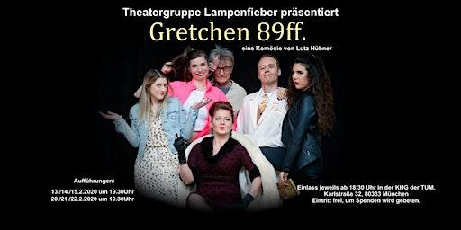 Theatergruppe Lampenfieber präsentiert: Gretchen 89ff.
