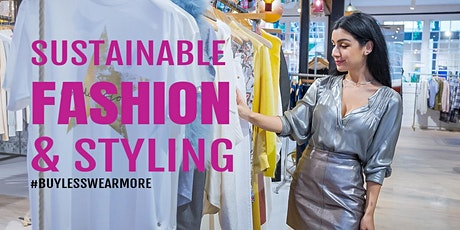 Sustainbale Fashion Event : Buy Less, Wear More & Create A Capsule Wardrobe tickets