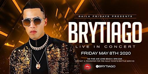 Baila Reggaeton y Mas Presents: Brytiago Friday Concert Age 21+Event
