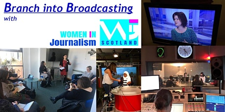 Branch into Broadcasting with WiJ Scotland tickets