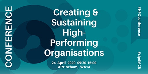 Creating and Sustaining High Performing Organisations | Organisational Development Conference