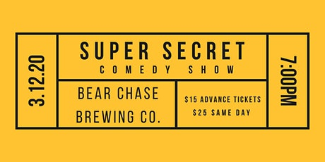 Super Secret Comedy Show at Bear Chase Brewing Co. tickets