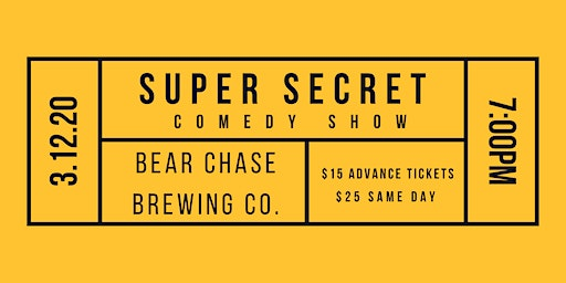 Super Secret Comedy Show at Bear Chase Brewing Co.
