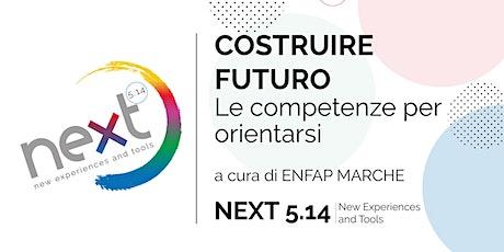 Costruire futuro: le competenze per orientarsi - (Career Management Skills) biglietti